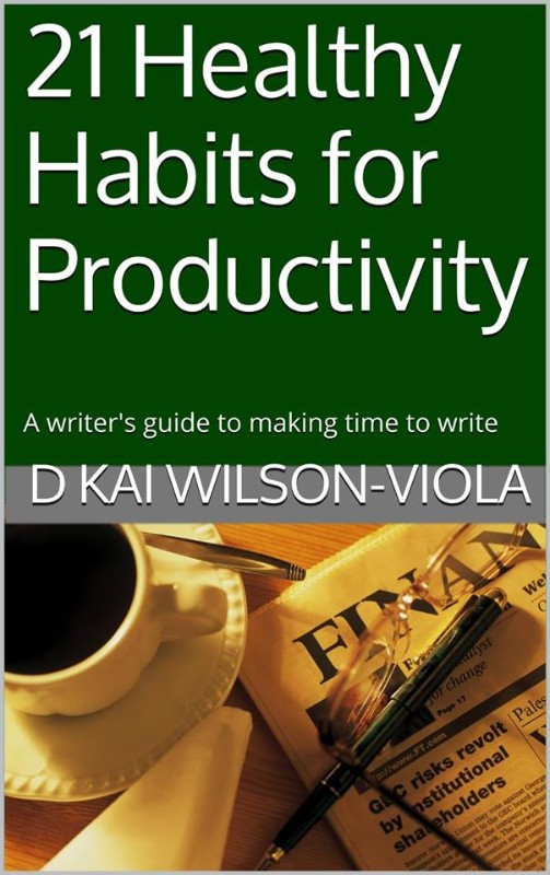 21 Healthy Habits by D Kai Wilson-Viola