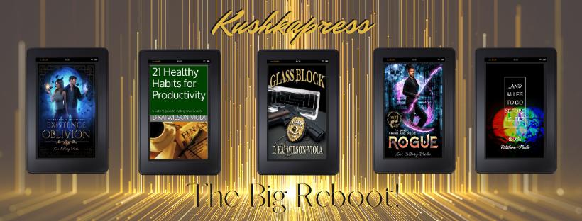 The Big KushkaPress Reboot!